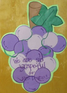 "We are so ""Grape""ful for Mrs Downs!!"