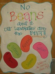 "No ""Beans"" about it - our Lunch Ladies are the Best!!"