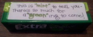2 pkgs of mint gum - Doublemint and Extra - I added the label and tied them together with green twine!